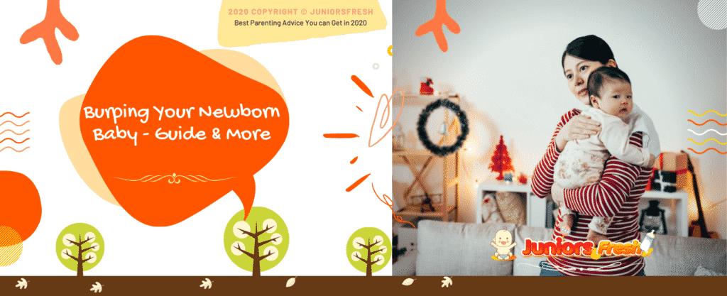 Burping Your Newborn Baby - Basics, & Guide & More