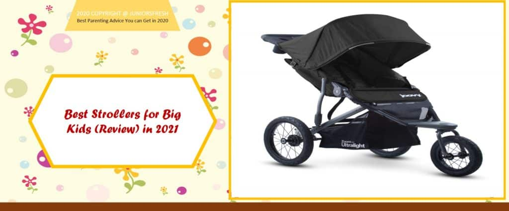 Best Strollers for Big Kids (Review) in 2021